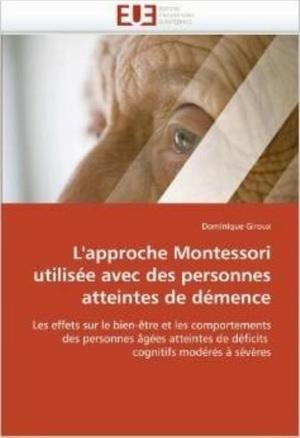 L'approche Montessori utilisée avec des personnes atteintes de démence